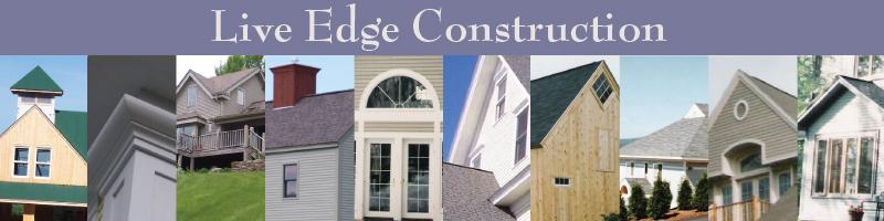 Live Edge Construction